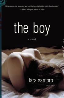 "Book Review: Lara Santoro's ""The Boy"""