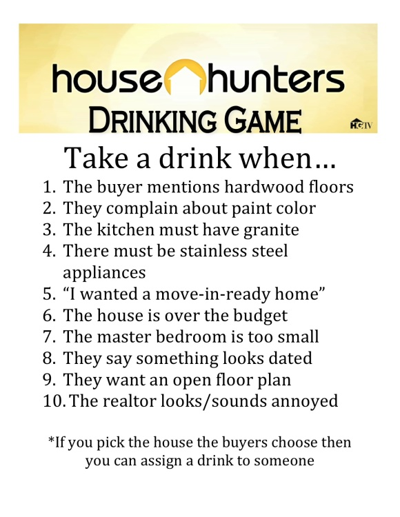 house hunters drinking game