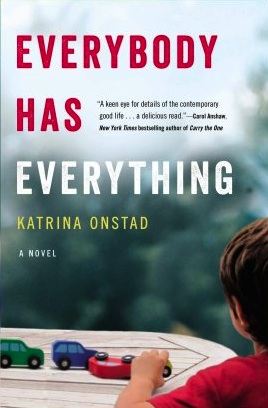 Book Review: Everybody Has Everything by Katrina Onstad