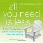 Book Review: All You Need Is Less by Madeleine Somerville