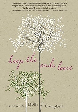 Book Review: Keep the Ends Loose by Molly D. Campbell