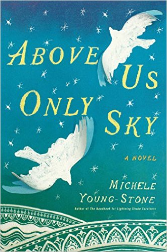 above us only sky by michele young-stone cover