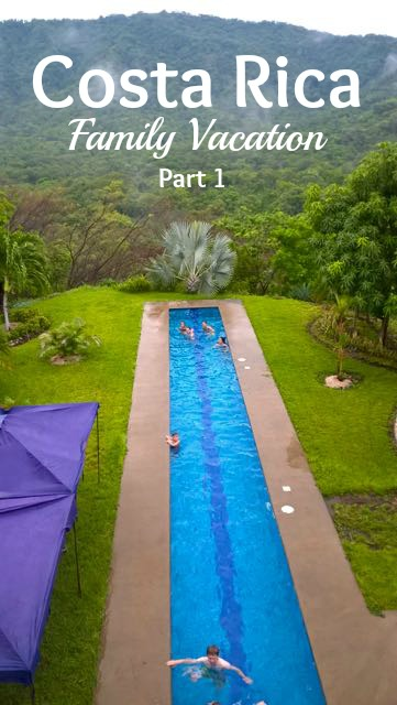 costa rica family vacation part 1