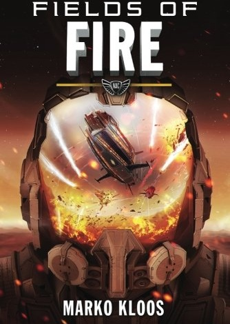 Fields of Fire (Frontlines Book 5) by Marko Kloos: Book Review